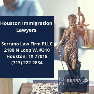 Houston Immigration Lawyers - Serrano Law Firm PLLC